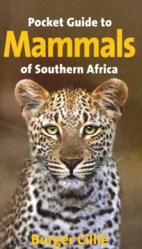 Pocket Guide to Mammals of Southern Africa, Paperback Book