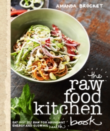 The Raw Food Kitchen Book, Paperback