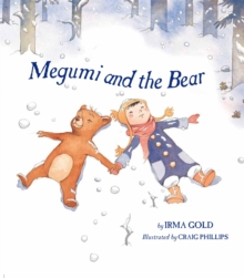 Megumi and the Bear, Hardback Book