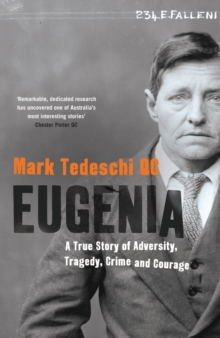 Eugenia : A True Story of Adversity, Tragedy, Crime and Courage, Paperback Book