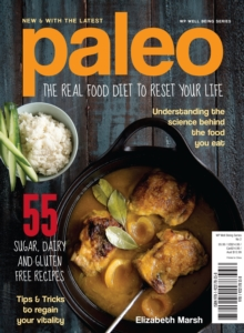 Paleo : The Real Food Diet to Reset Your Life, Paperback