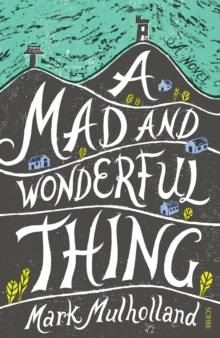 A Mad and Wonderful Thing, Paperback