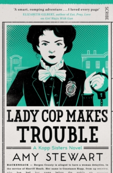 Lady Cop Makes Trouble, Paperback Book