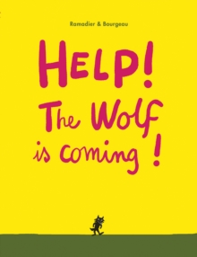 Help! The Wolf is Coming!, Board book