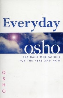 Everyday Osho : Daily Meditations for Strength, Hope and Serenity, Hardback