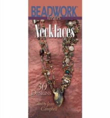Beadwork Creates Necklaces : 30 Designs, Paperback