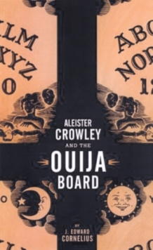 Aleister Crowley and the Ouija Board, Paperback