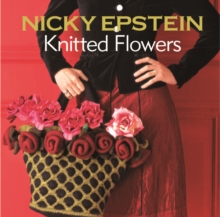 Nicky Epstein Knitted Flowers, Paperback