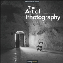 The Art of Photography : An Approach to Personal Expression, Paperback