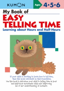 My Book of Easy Telling Time : Learning About Hours and Half-hours, Paperback