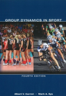 Group Dynamics in Sport, Paperback