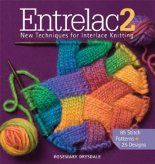 Entrelac 2 : New Techniques for Interlace Knitting, Mixed media product