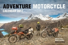 Adventure Motorcycle Calendar 2017, Calendar Book