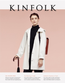 Kinfolk : The Winter Issue, Paperback Book