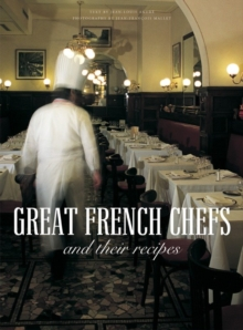 Great French Chefs and Their Recipes, Hardback