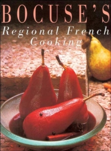 Bocuse's Regional French Cooking, Paperback