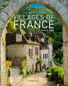 The Best Loved Villages of France, Hardback