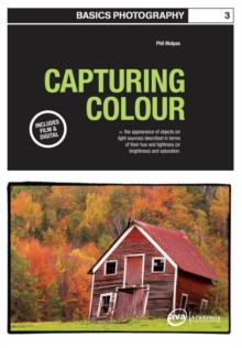 Basics Photography 03: Capturing Colour, Paperback