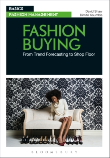 Fashion Buying : From Trend Forecasting to Shopfloor, Paperback