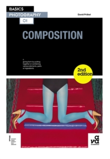 Basics Photography 01: Composition, Paperback