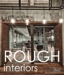 Rough Interiors, Hardback Book