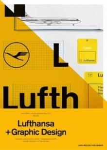 A5/05: Lufthansa and Graphic Design : Visual History of an Airline, Paperback