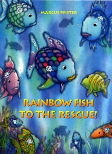 Rainbow Fish to the Rescue, Paperback