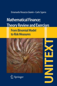 Image of Mathematical Finance: Theory Review and Exercises : From Binomial Model to Risk Measures