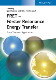 Image of FRET - F rster Resonance Energy Transfer : From Theory to Applications