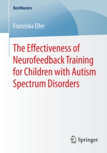 Image of The Effectiveness of Neurofeedback Training for Children with Autism Spectrum Disorders