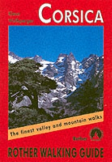 Corsica : The Finest Valley and Mountain Walks, Paperback