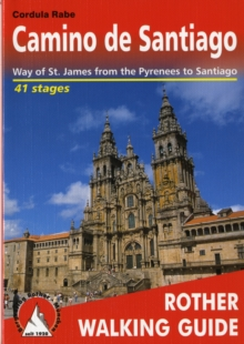 Camino De Santiago : Way of St. James from the Pyrennes to Santiago - ROTH.E4835, Paperback Book