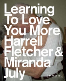 Learning to Love You More, Paperback