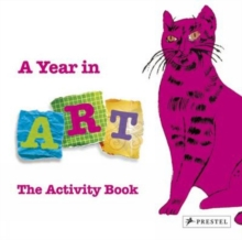 A Year In Art : The Activity Book, Hardback