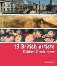 13 British Artists Children Should Know, Hardback