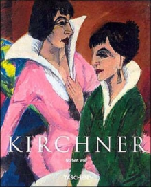 Kirchner : On the Edge of the Abyss of Time, Paperback