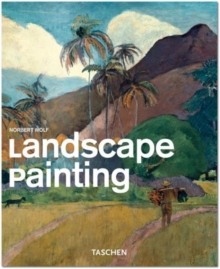 Landscape Painting : The Landscape from Renaissance to Pop, Paperback Book