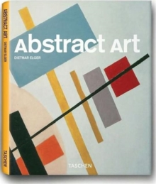 Abstract Art : The Masters of Abstraction, Paperback