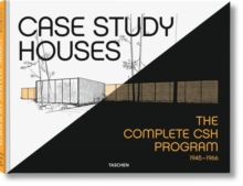 Case Study Houses : The Complete CSH Program 1945-1966, Hardback Book