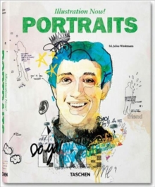 Illustration Now! Portraits, Paperback Book