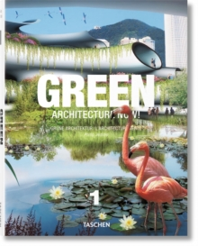 Green Architecture Now! : v. 1, Hardback Book