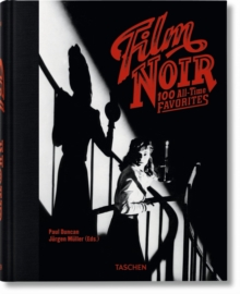Film Noir. 100 All-Time Favorites, Hardback