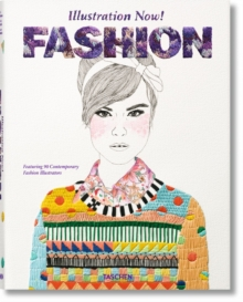 Illustration Now! Fashion, Hardback