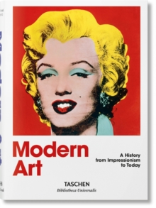 Modern Art 1870-2000 : Impressionism to Today, Hardback Book