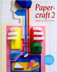 Papercraft : Design and Art with Paper v. 2, Mixed media product