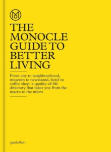 The Monocle Guide to Better Living, Hardback