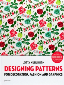 Designing Patterns : For Decoration, Fashion and Graphics, Mixed media product