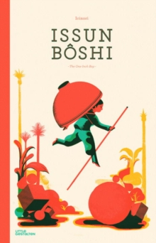 Issun Boshi : The One-Inch Boy, Hardback