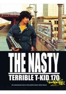 "The Nasty ""Terrible"" T-KID 170, Hardback"