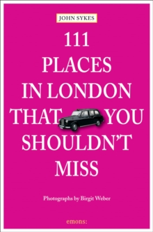 111 Places in London That You Shouldn't Miss, Paperback